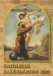 Czoborczy Bence, Erd�dy Imre - Katolikus Kalend�rium 2002 [antikv�r]