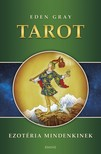Eden Gray - Tarot - Ezotéria Mindenkinek [eKönyv: epub,  mobi]