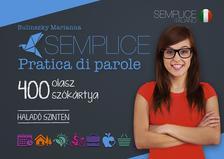 Bulinszky Marianna - Semplice Pratica di parole - 400 olasz sz�k�rtya - Halad� szinten