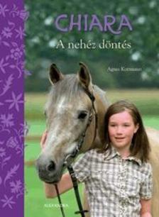 Agnes kottmann - Chiara - A neh�z d�nt�s