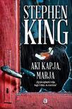 Stephen King - Aki kapja,  marja