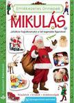 Bogos Katalin, Németh Csongor - Mikulás: Játékos foglalkoztató a tél legendás figuráival - Feladatok, kirakók, érdekességek 30 újraragasztható matricával