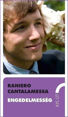 Raniero Cantalamessa - Engedelmess�g