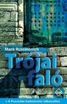 RUSSINOVICH, MARK - TRÓJAI FALÓ