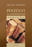Koltai Zolt�n - Zeller Gyula - P�nz�gyi alapismeretek. Munkaf�zet [eK�nyv: pdf, epub, mobi]
