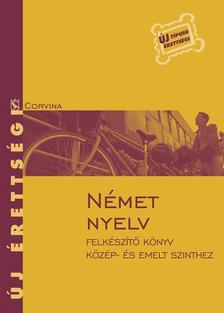 Petneki Katalin-Szably�r Anna-Szalay  �va - N�MET NYELV - �J �RETTS�GI - FELK�SZ�T� K�NYV K�Z�P- �S EMEL