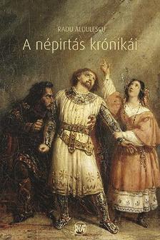 Radu Alculescu - A n�pirt�s kr�nik�i