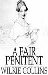 Wilkie Collins - A Fair Penitent [eK�nyv: epub,  mobi]