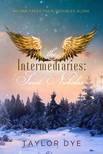 Dye Taylor - The Intermediaries: Saint Nicholas [eKönyv: epub,  mobi]
