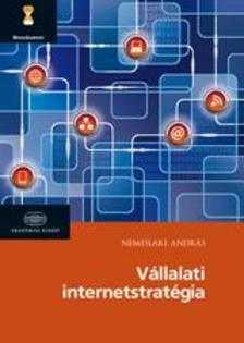 Nemeslaki Andr�s - V�llalati internetstrat�gia