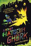 Robert Paul Weston - A híres hatodik Ghork - Szörnyen Titkos Részleg 2. #