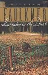 William Faulkner - Intruder in the Dust [antikv�r]