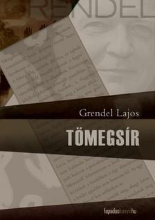 Grendel Lajos - T�megs�r   [eK�nyv: epub, mobi]