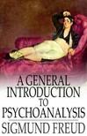 Sigmund Freud - A General Introduction to Psychoanalysis [eK�nyv: epub,  mobi]