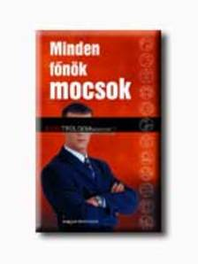 LANG, AD�LE-MASTERSON, ANDREW - Minden f�n�k mocsok