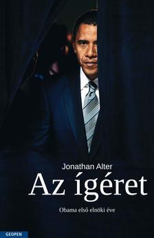 Jonathan Alter - Az ígéret - Obama első elnöki éve