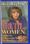 WITKIN, GEORGIA - The Truth About Women [antikv�r]