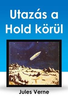 Jules Verne - Utaz�s a Hold k�r�l [eK�nyv: epub, mobi]