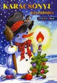 - Karácsonyi készülődésKifestőkönyv