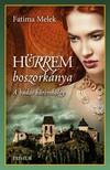 Fatima Melek - Hürrem boszorkánya [eKönyv: epub, mobi]