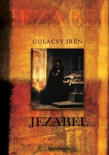 GULÁCSY IRÉN - Jezabel I. [eKönyv: epub, mobi]