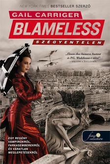 Gail Carriger - Blameless - Szégyentelen - PUHA BORÍTÓS