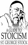 Stock St. George - A Guide to Stoicism [eKönyv: epub,  mobi]