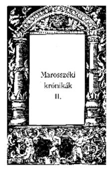 Sebesty�n Mih�ly (sajt� al� rendezte) - MAROSSZ�KI KR�NIK�K II.
