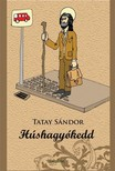 TATAY S�NDOR - H�shagy�kedd [eK�nyv: epub,  mobi]