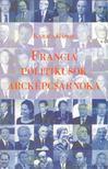 KARACS G�BOR - Francia politikusok arck�pcsarnoka [antikv�r]