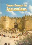 Mann, Sylvia - Unser Besuch in Jerusalem [antikvár]