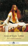 L. M. Montgomery - Complete Anne of Green Gables Collection (Delphi Classics) [eKönyv: epub,  mobi]