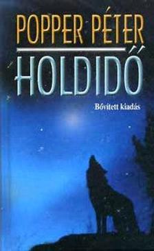 POPPER P�TER - Holdid� - 2. b�v�tett kiad�s