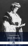 Edith Wharton - Delphi Complete Works of Edith Wharton (Illustrated) [eK�nyv: epub,  mobi]