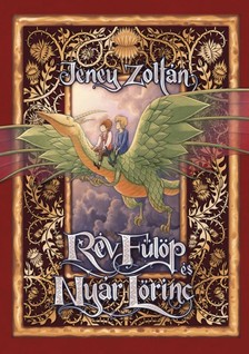 Har�nt Art�r Jeney Zolt�n - - R�v F�l�p �s Ny�r L�rinc [eK�nyv: epub, mobi]