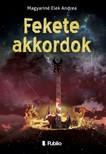 Andrea Magyarin� Elek - Fekete akkordok [eK�nyv: epub,  mobi]