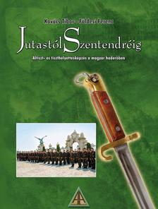 Kov�cs Tibor - F�ldes Ferenc - Jutast�l Szentendr�ig