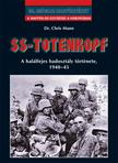 dr. Chris Mann - SS-Totenkopf - A hal�lfejes hadoszt�ly t�rt�nete,  1940-45