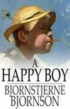 Bj�rnstjerne Bj�rnson - A Happy Boy [eK�nyv: epub,  mobi]