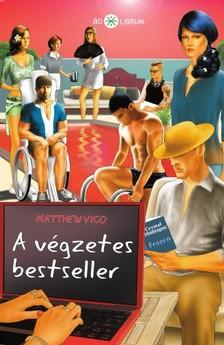 Matthew Vigo - A végzetes bestseller [eKönyv: epub, mobi]