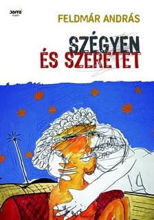 FELDM�R ANDR�S - SZ�GYEN �S SZERETET