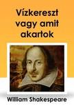Shakeapeare William - V�zkereszt vagy amit akartok [eK�nyv: epub,  mobi]