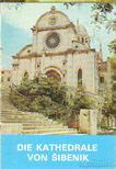 Devetak, Vojko - Die Kathedrales von Sibenik [antikvár]