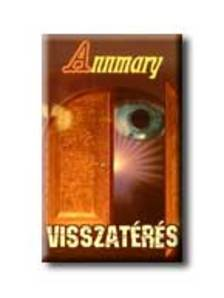 ANNMARY - VISSZAT�R�S
