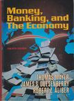 Mayer, Thomas, Duesenberry, James S., Aliber, Robert Z. - Money,  Banking and The Economy [antikv�r]