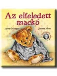 Anne Mangan, Joanne Moss - Az elfeledett mackó
