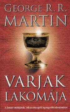 George R. R. Martin - Varjak lakom�ja -  A t�z �s j�g dala IV.
