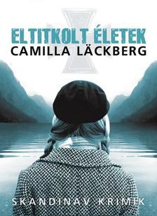Camilla Lackberg - Eltitkolt �letek