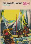 Vieweg, Heinz - Die zweite Sonne [antikv�r]