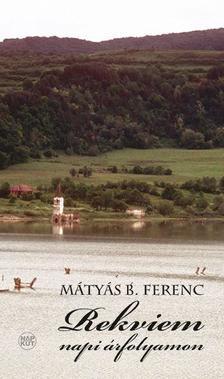 Mátyás B. Ferenc - Rekviem napi árfolyamon